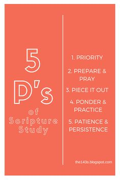 """The 5 """"P""""s of Scripture Study - The steps that help me understand the scriptures and gospel topics."""