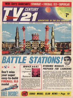TV Century 21 issue number 3 Classic Sci Fi, Classic Comics, Sci Fi Tv, Sci Fi Movies, Pulp Fiction, Science Fiction, Joe 90, Thunderbirds Are Go, Fritz Lang