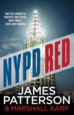 NYPD Red - James Patterson. I can't think of a better writer than this one! I loved this book! This cop thriller kept me on the edge of my seat until the climatic end. Outstanding plot and charismatic characters throughout! I'm looking fwd to book 3 in this series.