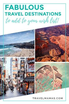 Fabulous Travel Destinations to Add to Your Wish List #toptraveldestinationsUSA