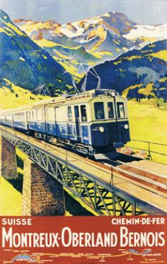 Edouard Elzingre 1934 The Golden Pass Route Montreux Oberland