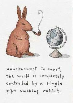 Unbeknownst to most