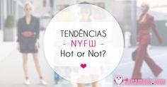 Tendências NYFW 2017 - Hot or not?http://www.blogtanamoda.com/2017/09/tendencias-do-nyfw-2017.html