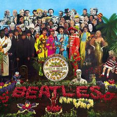 Sgt. Peppers - The Beatles.  Can you recognize some of the famous people on this EPIC album cover?