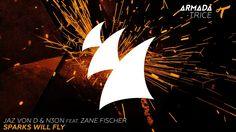 Jaz von D & N3ON feat. Zane Fischer - Sparks Will Fly (Original Mix)