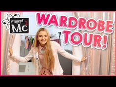 Behind the Scenes Wardrobe Tour - Project Mc² - YouTube