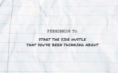 permission to: start the side hustle that you've been thinking about // #quotes #hustle #income #passiveincome #entrepreneur #sharktank
