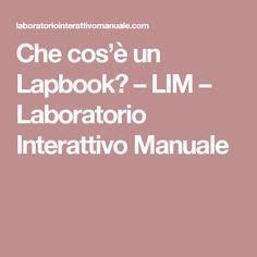 Che cos'è un Lapbook? – LIM – Laboratorio Interattivo Manuale