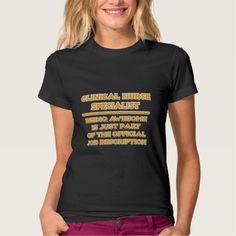 Clinical Nurse Specialist   Job Description T Shirt, Hoodie Sweatshirt