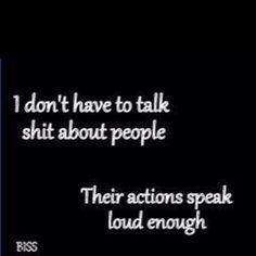 Exactly!!! ACTIONS speak loud enough. ☝ #MOOD