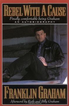 Bestseller Books Online Rebel With A Cause Franklin Graham $10.19  - http://www.ebooknetworking.net/books_detail-0785271708.html