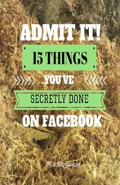 Admit It! 15 Things You've Secretly Done On Facebook #SocialMedia #Facebook #SocialMediaChannels #Online #OnlineCommunity #Internet Social Media Humor, Social Media Tips, Social Media Channels, Blogging, Thoughts, Facebook, House, Internet, Graphics