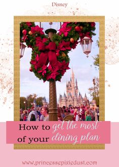 Get the most of your dining plan by choosing the right one! Dining plan, get the most of you dining credit and disney snacks