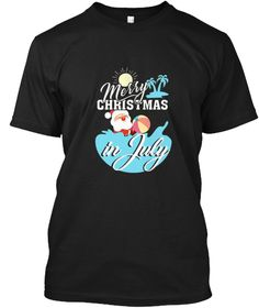 Christmas In July T Shirt  Black T-Shirt Front