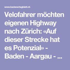 Velofahrer möchten eigenen Highway nach Zürich: «Auf dieser Strecke hat es Potenzial» - Baden - Aargau - az Badener Tagblatt Veils, Bathing