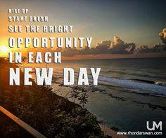 Rise up, Start fresh, See the bright opportunity in each new day. #Quotes #BeUnstoppable #mediaandthecity #brandit #UnstoppableMomma #Entrepreneur #PersonalBranding #SocialMediaStrategist #HowToPersonallyBrandYou #HowToBecomeAnAuthorityInYourNiche #OnlineMarketingStrategiesForNewbies #PersonalBrandingStrategy