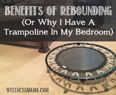 """""""There are many benefits of rebounding including better lymph drainage, an immune system boost, for weight loss, reduction of cellulite and more.""""Wellness Mama Corinne: I love our Bellicon rebounder! Trampolines, Wellness Mama, Health And Wellness, Health Fitness, Matcha Benefits, Coconut Health Benefits, Tomato Nutrition, Skin Nutrition, Stomach Ulcers"""