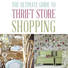 Ultimate Guide to Thrift Store Shopping - The Cottage Market