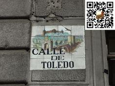 Calle de Toledo de la Ciudad de Madrid en España