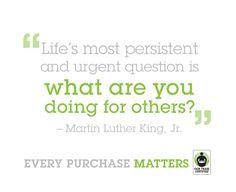 Thank you for doing something for others every time you buy Fair Trade.