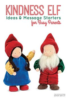 Kindness Elf Ideas for Busy Parents includes message starters for parents and teachers for your own Kindness Elf Moments this Christmas Season.