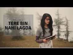 Tere Bin Nahi Lagda – Armaan Malik | Romantic Video Cover| Gaana Song | Online music - YouTube