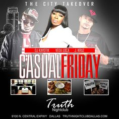 Friday April 28th • @979thebeat introduces the all new #CASUALFRIDAYS at @truthnightclubdallas 10pm-2am after happy hour • Hosted by @vedaloca • Hookahs + Drink specials + late night kitchen open! VIP...
