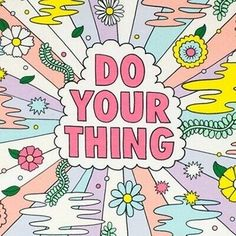 3 Retro Style Do Your Thing Be Happy Life Quote Motivation Vinyl Cool Sticker – art – student 70s Quotes, Cute Quotes, Words Quotes, Motivational Quotes, Inspirational Quotes, Retro Quotes, Sayings, Usmc Quotes, Graphic Quotes