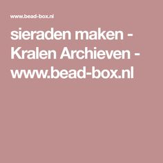 sieraden maken - Kralen Archieven - www.bead-box.nl