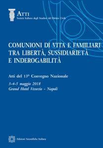 Comunioni di vita e familiari tra libertà, sussidiarietà e inderogabilità Edizioni Scientifiche Italiane, 2019 Weather, Weather Crafts