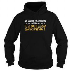 Cool Of Course Zachary Awesome  TeeForZachary T-Shirts #tee #tshirt #named tshirt #hobbie tshirts #zachary