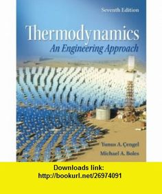 Loose Leaf Version for Thermodynamics An Engineering Approach 7E (9780077753023) Yunus Cengel, Michael Boles , ISBN-10: 007775302X  , ISBN-13: 978-0077753023 ,  , tutorials , pdf , ebook , torrent , downloads , rapidshare , filesonic , hotfile , megaupload , fileserve
