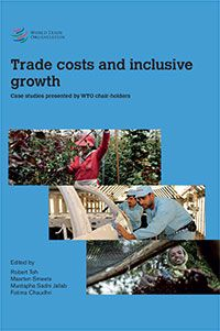 Trade costs and inclusive growth. Case studies presented by WTO chair-holders. (PRINT) REQUEST/SOLICITAR: http://biblioteca.cepal.org/record=b1253556~S0*spi