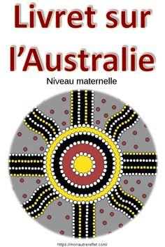 Activités sur l'#Australie pour les enfants de 3 à 6 ans environ. #école #IEF #maternelle