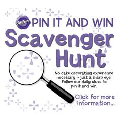 Have you entered our Scavenger Hunt on Pinterest? You'll find ALL the clues on this page http://www.wilton.com/contests/scavenger-hunt/index.cfm. Don't miss your chance to win a shopping spree on wilton.com. Ends tonight!