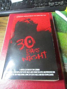 30 Days of Night by Tim Lebbon (2007, Paperback, Novelization, Movie Tie-In)