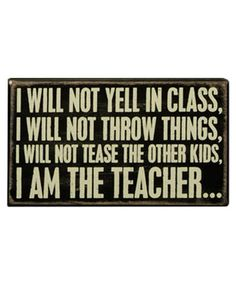 Box Sign - I Will Not Yell Teacher : Aprons - Dresses - Betsey Johnson Handbags - Mindy Weiss Wedding - Daisy Shoppe