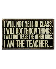 Box Sign - I Will Not Yell Teacher : Aprons - Dresses - Betsey Johnson Handbags - Mindy Weiss Wedding - Daisy Shoppe