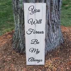 Rustic You Will Forever Be My Always Signs by loveofshabchic