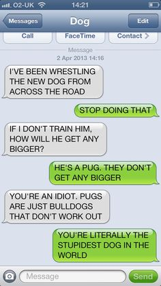 Texts From Dog...OMG I can't stop pinning these someone help!
