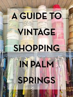 Over the years I've found the best vintage shops in Palm Springs. Find out where to go vintage shopping in Palm Springs for vintage fashion and decor finds.