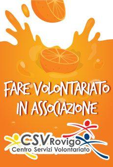 Fare Volontariato in Associazione - . Tutti i tuoi eventi su ViaVaiNet, il portale degli eventi più consultato per il tempo libero nella provincia di Rovigo e nella Bassa Padovana