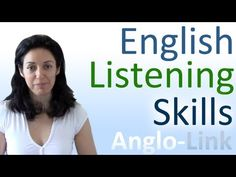 Improve your English Listening Skills and Comprehension of Native Speakers - Excellent explanation and tips
