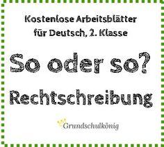 Kostenlose Übungen und Aufgaben zur Rechtschreibung für Deutsch in der 2. und 3…
