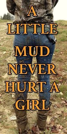 It never hurt a Country girl. But I'm pretty sure it made the city girl who took the picture freak out. Real Country Girls, Country Girl Life, Country Girl Quotes, Cute N Country, Country Sayings, Farm Girl Quotes, Country Chic, Life Quotes Love, Cute Quotes