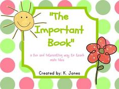 The Important Book [teaching Main Idea With Common Core Standards]
