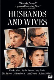 Husbands and Wives ..has Juliette Lewis, good insights on challenges of marriage