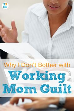 Many mothers feel burdened with working mom guilt. Whether you feel guilty for not being home or because you enjoy your work, here is why you shouldn't feel guilty for being a working mom.
