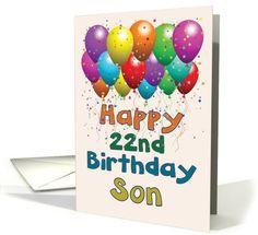 Happy 22 Birthday Son