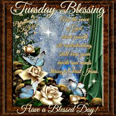 """TUESDAY BLESSING: Philippians 4:7 (1611 KJV !!!!) """" And the peace of God, which passeth all understanding, shall keep your hearts and minds through Christ Jesus."""""""